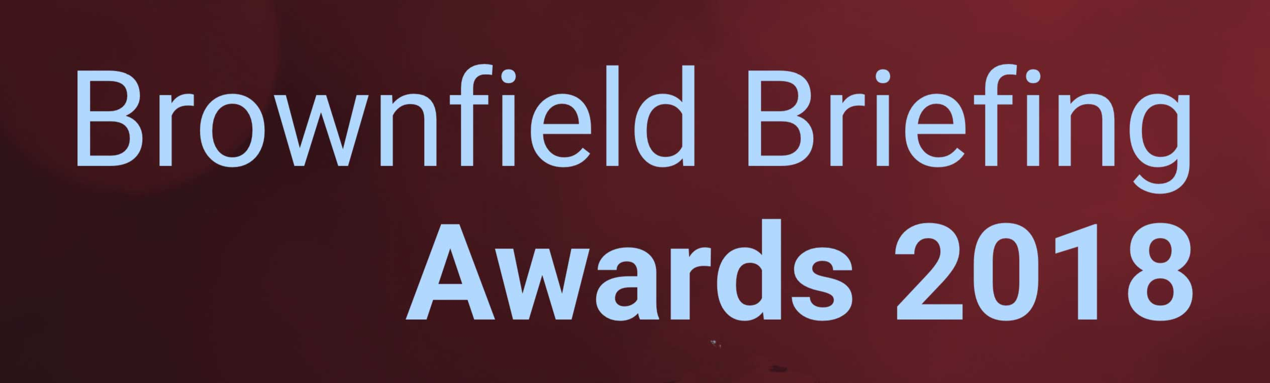 Brown Field Briefing Awards
